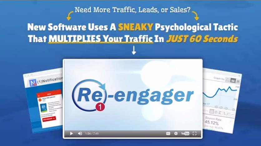 Re-Engager – Software Utilizing Psychological Tactic Multiplies Your Traffic In 60 Seconds