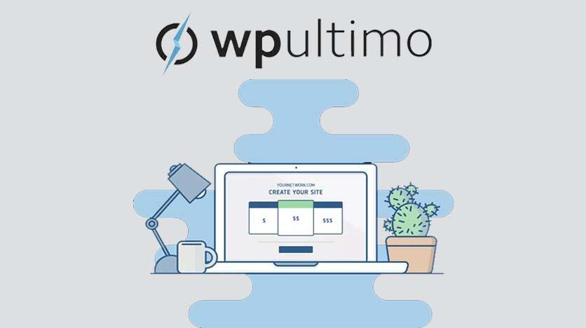 WPUltimo – The Ultimate Tool To Setup A Website As A Service (WAAS) Platform